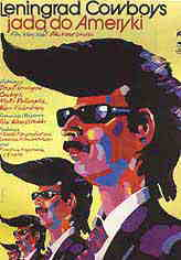 [movie poster - leningrad cowboys]